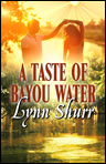 A Taste of Bayou Water